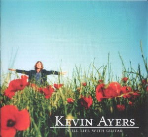 Kevin Ayers. Still Life With Guitar