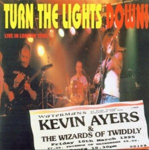 Kevin Ayers. Turn The Lights Down