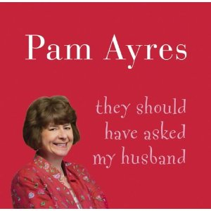 Pam Ayres They Should Have