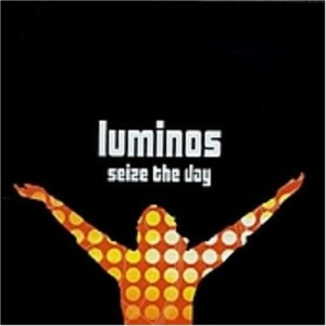 seize-the-day-luminos